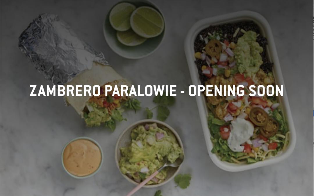 Zambrero's to open mid September!